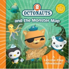 Octonauts and the Monster Map - a lift-the-flap adventure