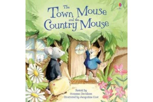 The Town Mouse and the Country Mouse  by Susanna Davidson