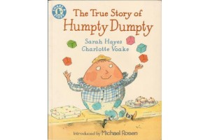 The True Story of Humpty Dumpty  by Sarah Hayes