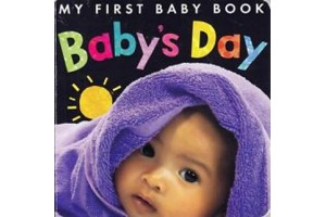 My First Baby Book- Baby's Day