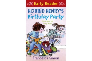 Early Reader- Horrid Henry's Birthday Party