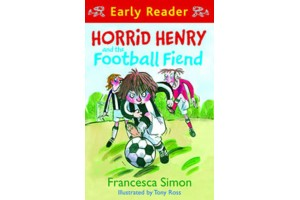 Early Reader- Horrid Henry and the Football Fiend